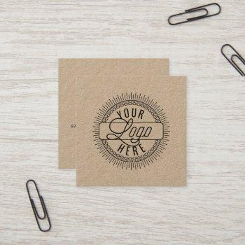 add your logo | rustic kraft square business card