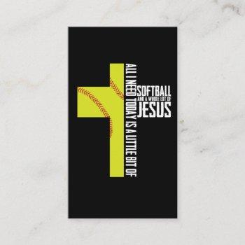 all i need is softball and jesus gift business card