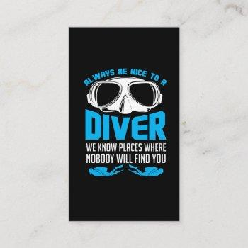 always be nice to a diver scuba diving business card