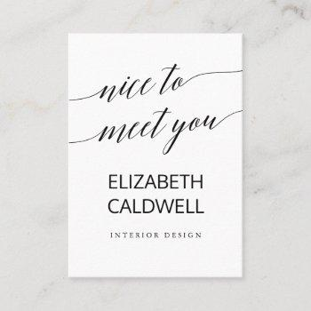 elegant black calligraphy nice to meet you business card