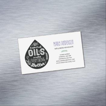 essential oils make everything better business card magnet