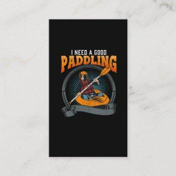 funny kayaking paddle sports need a good paddling business card