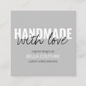 handmade with love oversized typography grey square business card