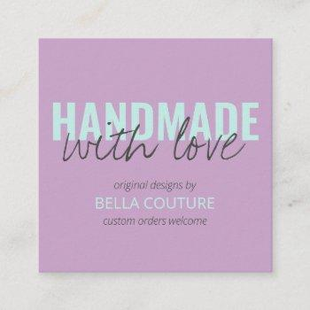 handmade with love oversized typography lilac square business card