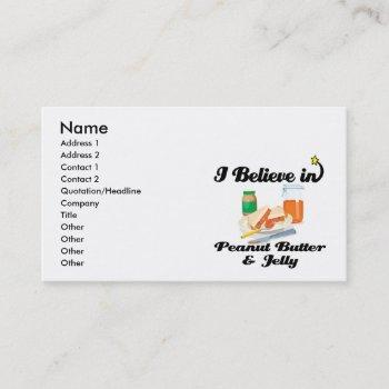 i believe in peanut butter and jelly business card