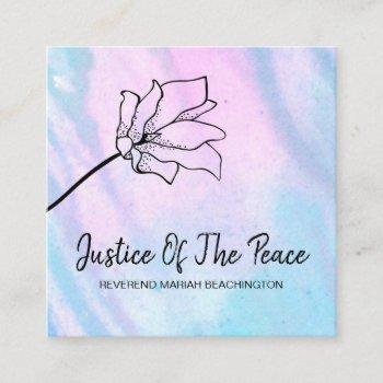 *~* justice of the peace -  flower pink turuqoise square business card