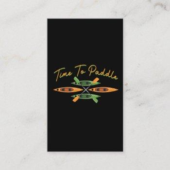 kayak paddling time whitewater paddle boat lover business card