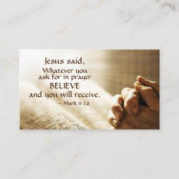 mark 11:24 whatever you ask for in prayer believe, business card