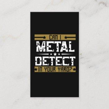 metal detecting - can i detect in your yard business card