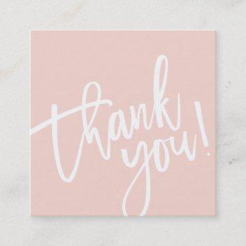 minimal stylish simple border blush pink thank you square business card