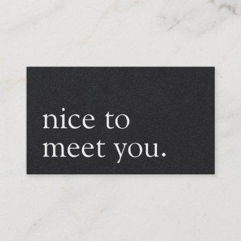minimalist nice to meet you greeting black kraft business card