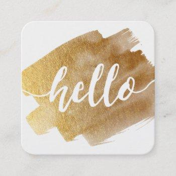 modern hello script luxe gold brush stroke square business card
