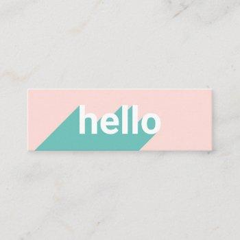 modern pastel pink teal trendy hello typography mini business card
