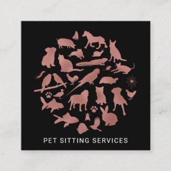 pet sitting services rose gold & black square business card