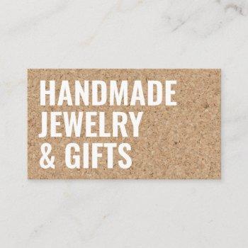 rustic modern brown cork handmade white bold font business card
