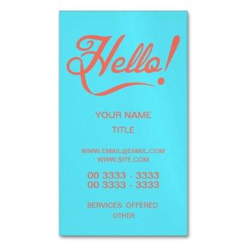soft cyan and bittersweet hello business card magnet