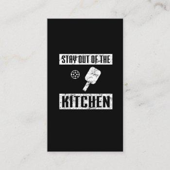 stay out of the kitchen funny pickleball paddle business card
