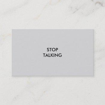 'stop talking' business card