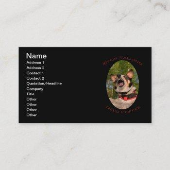 stop talking...need coffee business card
