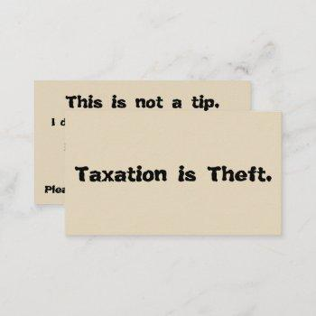 taxation is theft: tip card
