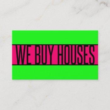 we buy houses neon green hot pink business card